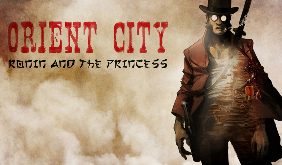 Orient City: Ronin & The Princess
