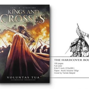 Kings and Crosses – Graphic Novel on Indiegogo for 10 more days